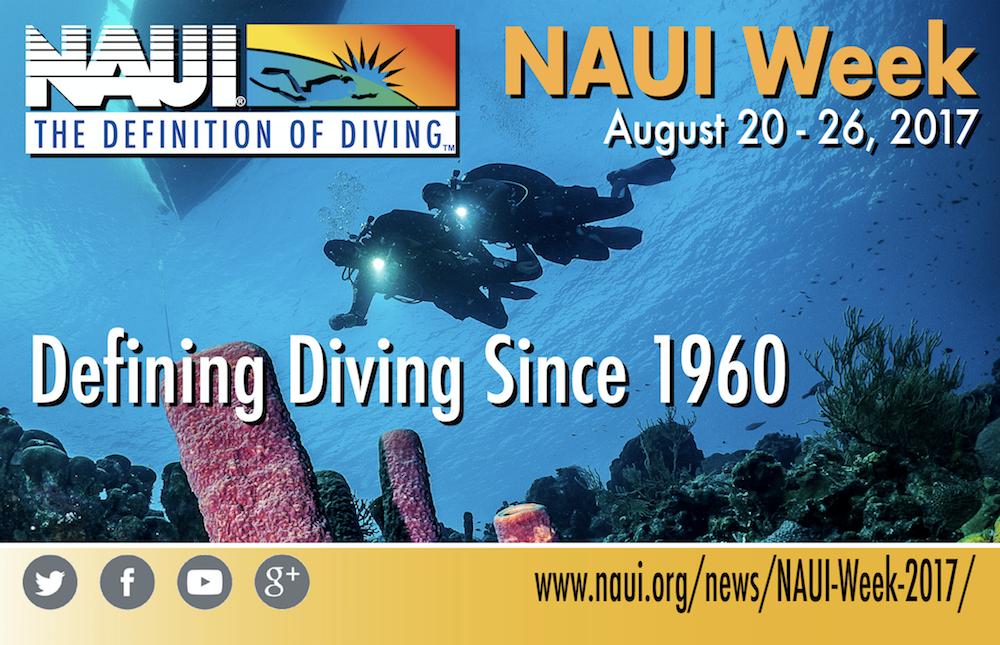 Naui Week 2017 Naui Worldwide Dive Safety Through Education